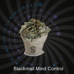 Blackmail Mind Control