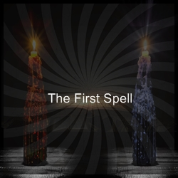 The First Spell